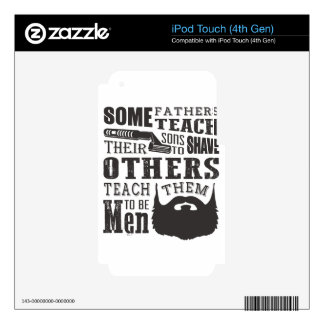 Beard, some father teach to shave others to be a m iPod touch 4G skin