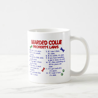 BEARDED COLLIE Property Laws 2 Classic White Coffee Mug