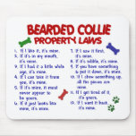 BEARDED COLLIE Property Laws 2 Mouse Mat