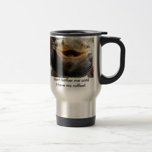 bearded_dragon Don't bother me until.... Coffee Mug