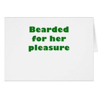 Bearded for her Pleasure Card