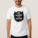 Bearded For His Pleasure T Shirt