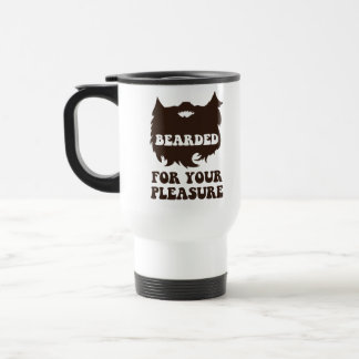 Bearded For Your Pleasure Travel Mug