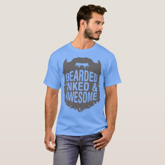Bearded Inked And Awesome Tshirt