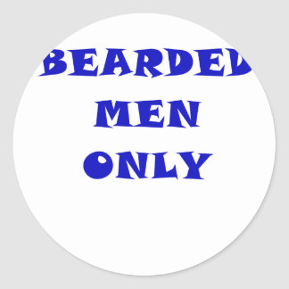 Bearded Men Only Classic Round Sticker