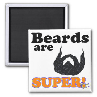beards are super 2 inch square magnet
