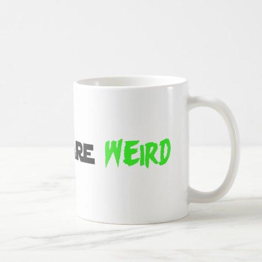 Beards are Weird Coffee Mug