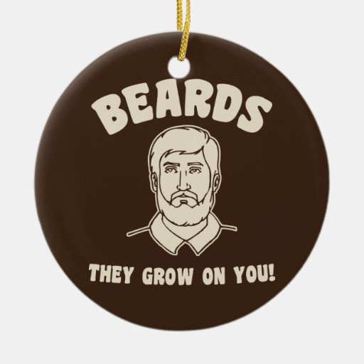 Beards they grow on you! Double-Sided ceramic round christmas ornament