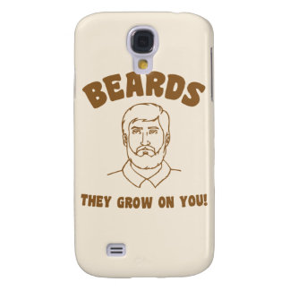 Beards they grow on you! galaxy s4 cover
