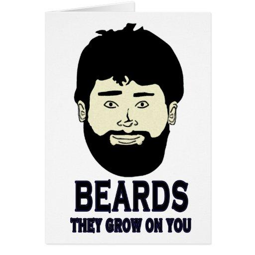 BEARDS - They grow on you Greeting Card