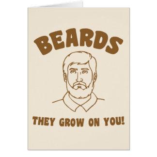 Beards they grow on you! greeting card