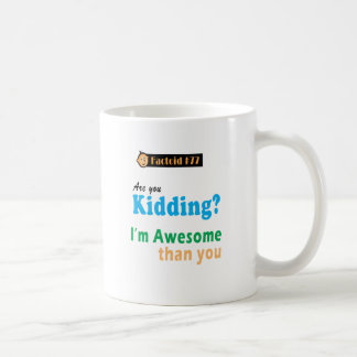 Bearly Kidding Classic White Coffee Mug