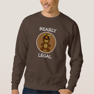 Bearly Legal Teddy Bear Brown Circle Sweatshirt