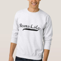 Bears and Me [Bears&Me] Sweatshirt
