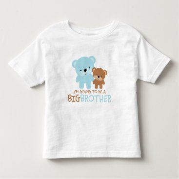 "heartlocked Bears ""I'm Going To Be A Big Brother"" Toddler T-shirt"
