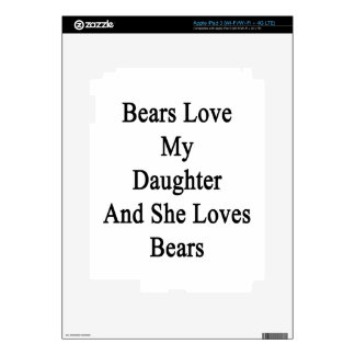 Bears Love My Daughter And She Loves Bears iPad 3 Decals