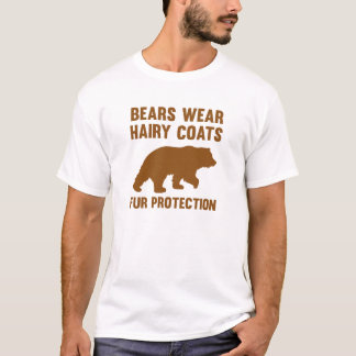 Bears Wear Hairy Coats Fur Protection T-Shirt