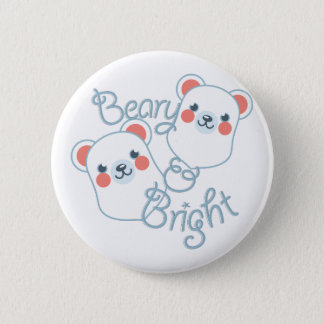 Beary & Bright Pinback Button