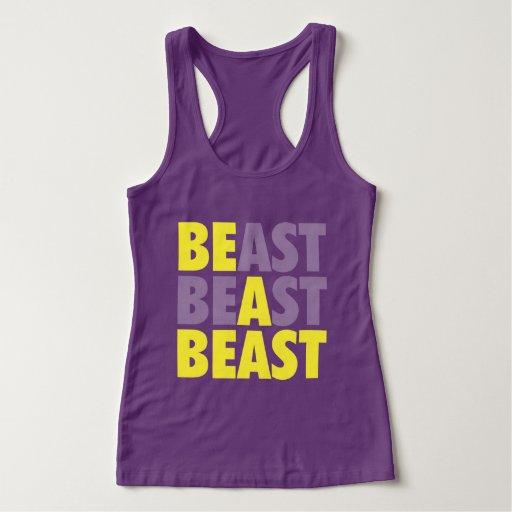 BEAST - Be A Beast - Workout Motivational Tank Top