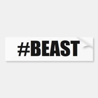 #beast bumper sticker