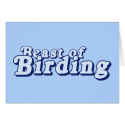 Greeting Card with Beast of Birding design