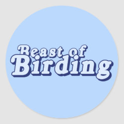 Round Sticker with Beast of Birding design