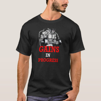 BeastMode Gains In Progress_Tshirt T-Shirt