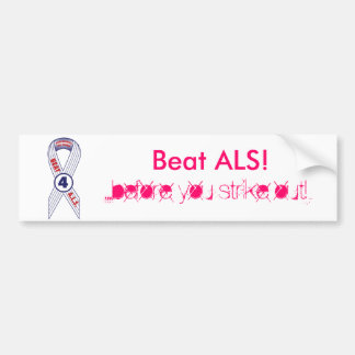 Beat ALS Bumper Sticker