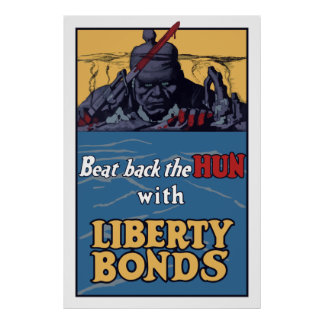 Beat Back The Hun With Liberty Bonds Poster