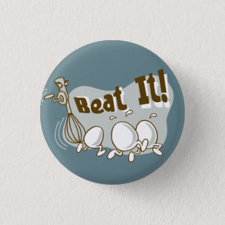 Beat it! Funny Wordplay Flair Button