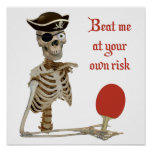 Beat Me Pirate Ping Pong Poster
