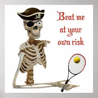 Beat Me Tennis Pirate Poster