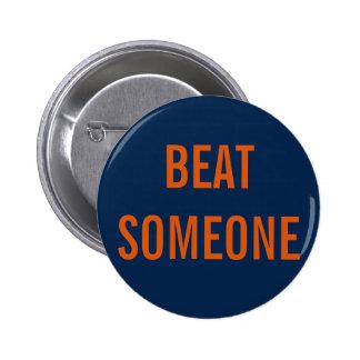 BEAT SOMEONE Button