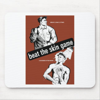 Beat The Skin Game -- Health Poster Mouse Pad