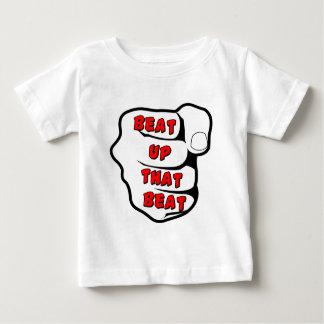 Beat Up The Beat Baby T-Shirt