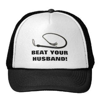 BEAT YOUR HUSBAND! TRUCKER HAT