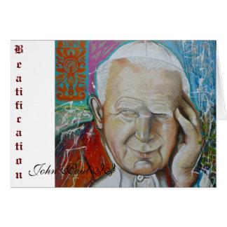 Beatificación, Juan Pablo II Felicitación
