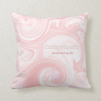 Beating the Odds (and loving it!) Throw Pillow