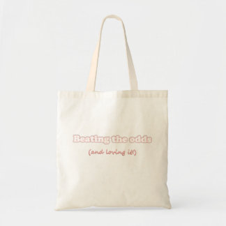 Beating the Odds (and loving it!) Tote Bag