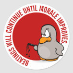 Beatings will continue until morale improves classic round sticker
