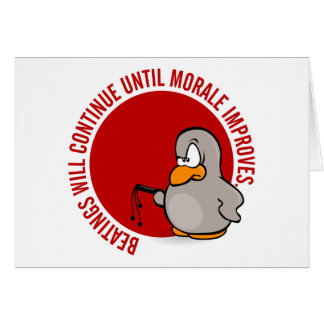 Beatings will continue until morale improves stationery note card