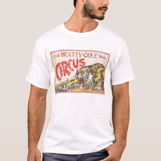 Beatty Cole Circus - 1903 - distressed T-Shirt