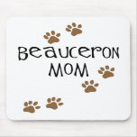 Beauceron Mom Mouse Pads