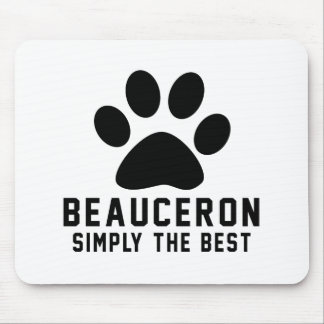 Beauceron Simply the best Mousepads