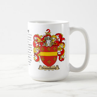 Beauchamp, the Origin, the Meaning and the Crest Classic White Coffee Mug