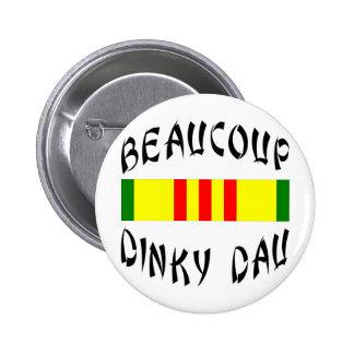 Beaucoup Dinky Dau Vietnam 2 Inch Round Button