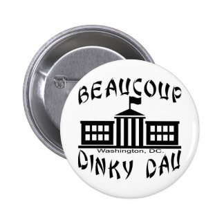 Beaucoup Dinky Dau Washington DC Pin