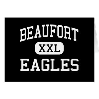 Beaufort - Eagles - High - Beaufort South Carolina Card