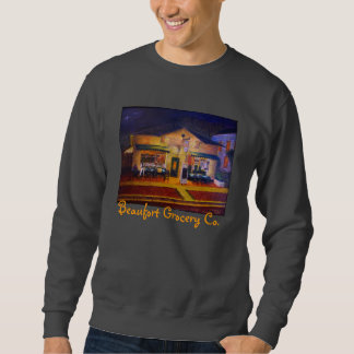 Beaufort grocery Co. Sweatshirt