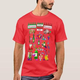 Beaujolais est arriveé T-Shirt